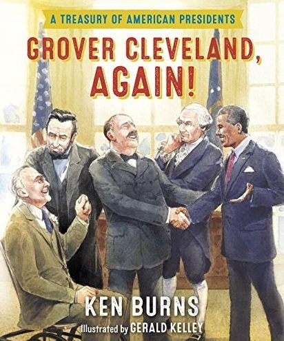 9788900720051: Grover Cleveland, Again A Treasury of American Presidents by Ken Burns Grover Cleveland Again(Grover Cleveland, Again!: A Treasury of American Presidents)