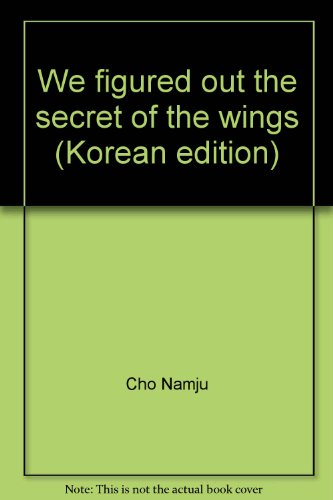 We figured out the secret of the wings (Korean edition)