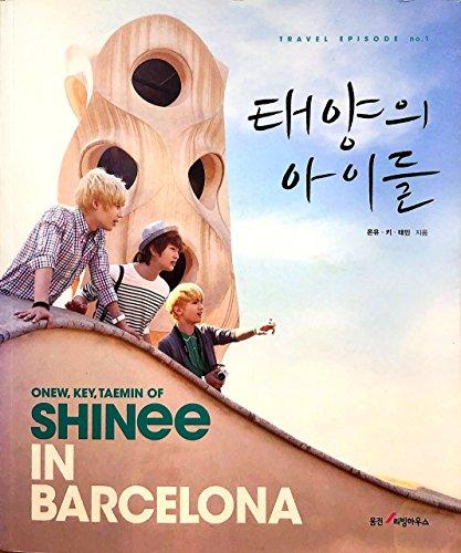 9788901136059: ONEW, KEY, TAEMIN of SHINee in Barcelona (Korean Edition):Travel Episode no.1