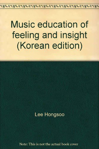 9788903175575: Music education of feeling and insight (Korean edition)