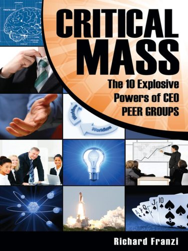 9788904276035: Critical Mass The 10 Explosive Powers of CEO PEER GROUPS