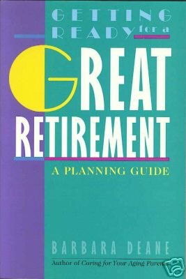 9788910966203: Getting Ready for a Great Retirement a Planning Guide