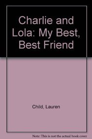 9788911029181: Charlie and Lola: My Best, Best Friend (Korean Edition)