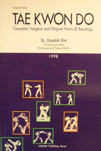 9788930020190: Tae Kwon Do: Complete Taegeuk and Palgwe Forms & Readings (Volume 1)