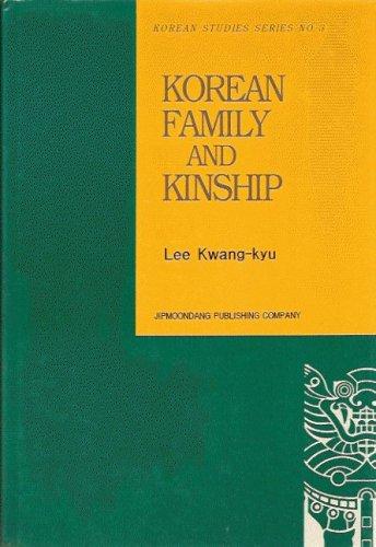 9788930350037: Korean Family and Kinship (Korean studies series)