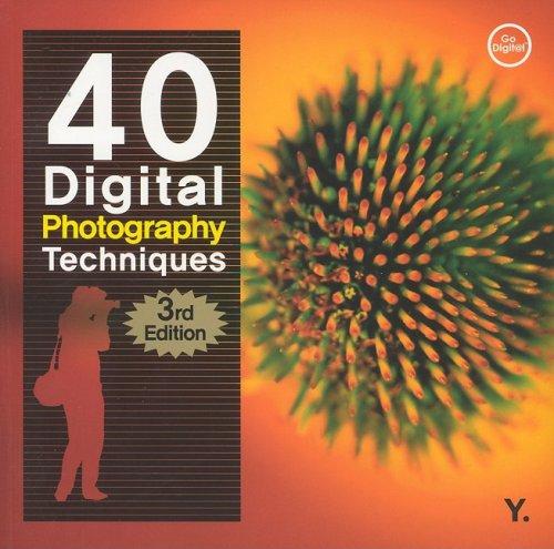 9788931433692: 40 Digital Photography Techniques 3e