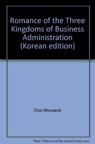 Romance of the Three Kingdoms of Business Administration (Korean edition)