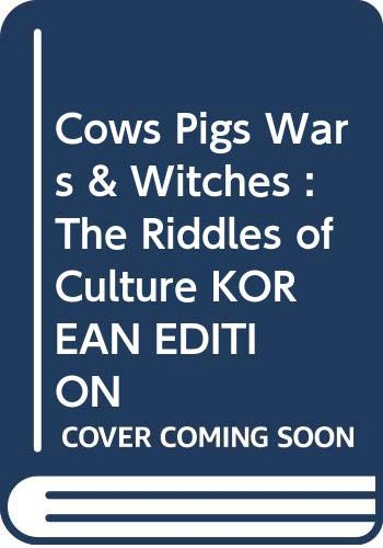 9788935600168: Cows Pigs Wars & Witches : The Riddles of Culture KOREAN EDITION