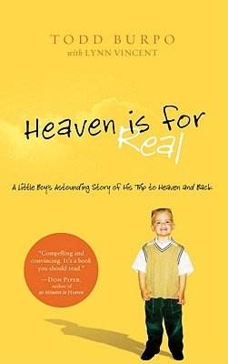 9788936017514: Heaven Is for Real: A Little Boy's Astounding Story of His Trip to Heaven and Back [HEAVEN IS FOR REAL -LP] [LARGE PRINT] [Paperback]