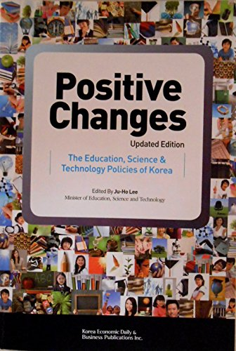 9788947528290: Positive Changes - The Education Science & Technology Polices of Korea