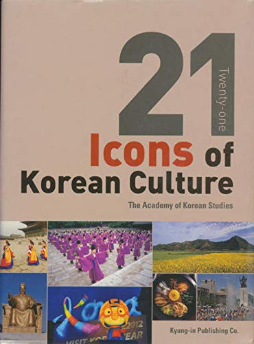 21 Twenty-one Icons of Korean Culture: The Academy of Korean Studies