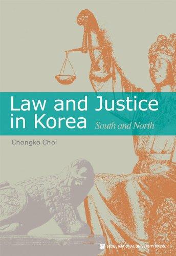 Law and Justice in Korea: Chongko Choi