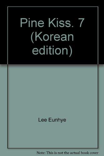9788952745460: Pine Kiss. 7 (Korean edition)