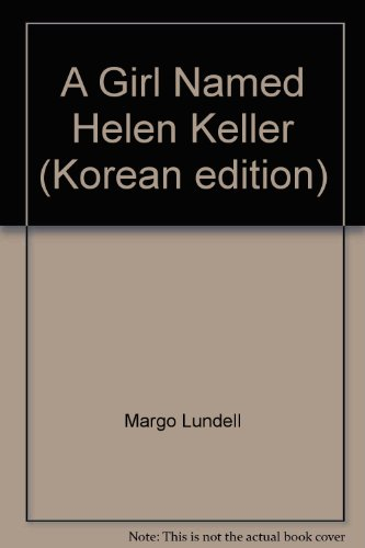 9788953912007: A Girl Named Helen Keller (Korean edition)