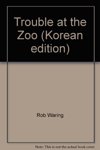 9788953913493: Trouble at the Zoo (Korean edition)