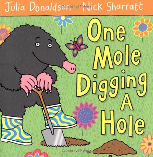 9788953928022: [One Mole Digging a Hole] [by: Julia Donaldson]