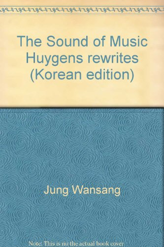 The Sound of Music Huygens rewrites (Korean edition)