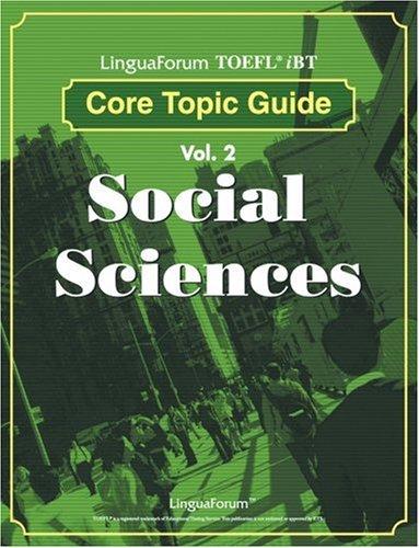 9788955630862: LinguaForum TOEFL iBT Core Topic Guide Vol. 2: Social Sciences