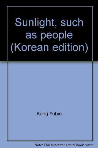 9788956400549: Sunlight, such as people (Korean edition)