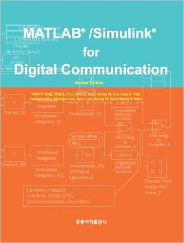 9788957612767: Digital Communication Systems Using MATLAB and Simulink by Dennis Silage (Aug 1 2009)