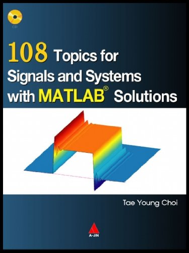 9788957612996: 108 Topics for Signals and Systems with MATLAB Solutions