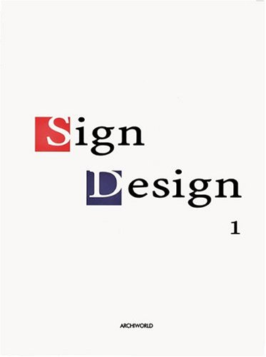 Sign Design 1 (Chinese and English Edition): Young, Jeong Kwang