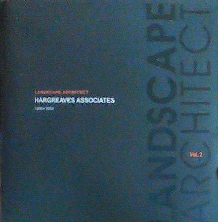 9788957702277: Landscape Architect, Vol. 2: Hargreaves Associates, 1998-2008