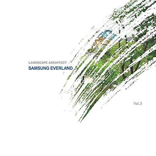 9788957702475: LANDSCAPE ARCHITECT VOL. 3: SAMSUNG EVERLAND (Korean edition)