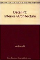 9788957703359: Detail+3: Interior+Architecture