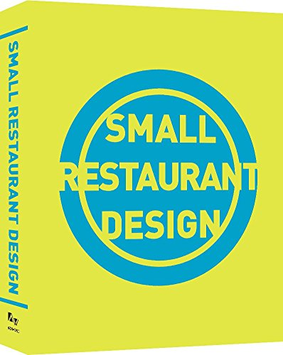 Small Restaurant Design: Archiworld Publisher
