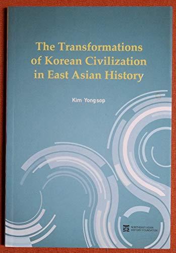 The Transformations of Korean Civilization in East: Yong sop, Kim