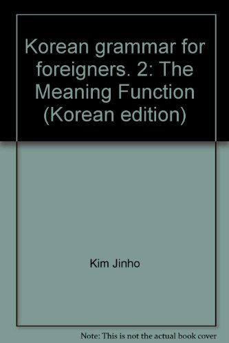 9788962921212: Korean grammar for foreigners. 2: The Meaning Function (Korean edition)