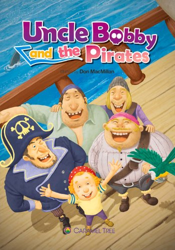 9788966290666: Uncle Bobby and the Pirates (Caramel Tree Readers Level 3)