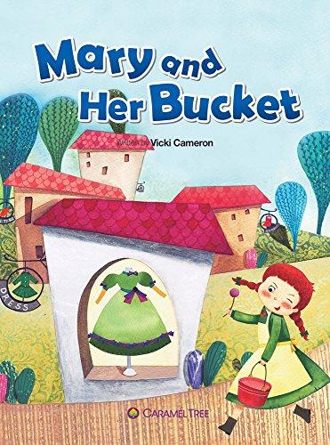 9788966291885: Mary and Her Bucket (Caramel Tree Readers Level 2)