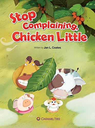 9788966292035: Stop Complaining, Chicken Little (Caramel Tree Readers Level 2)