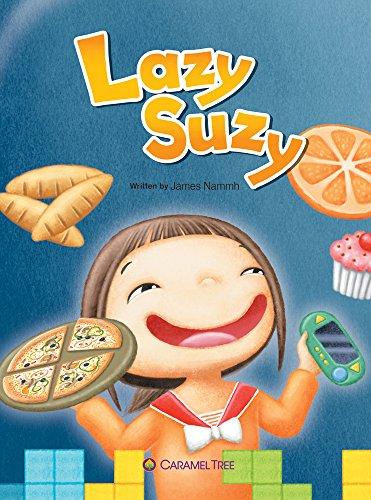 Lazy Suzy (Caramel Tree Readers: Level 1): Nammh, James