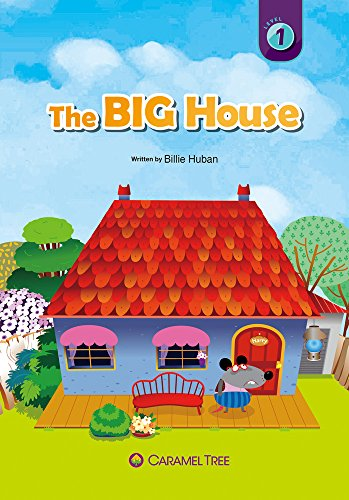 The Big House (Caramel Tree Readers: Level 1): Huban, Billie