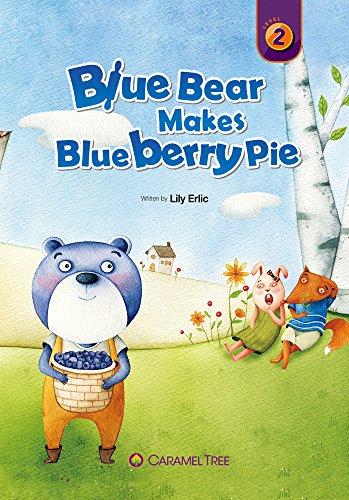9788966298884: Blue Bear Makes Blueberry Pie (Caramel Tree Readers Level 2)