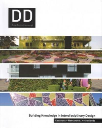 9788968010361: DD 42: Casanova + Hernandez/ Netherlands - Building Knowledge In Interdisciplinary Design