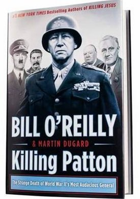 9788968330810: Killing Patton: KILLING PATTON; Killing Patton Hardcover by Bill O'Reilly