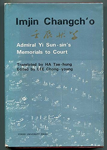 Imjin Changch'o: Translated by Tae-Hung