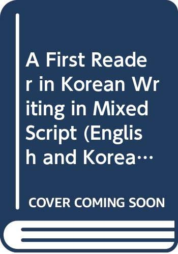 9788971410486: A First Reader in Korean Writing in Mixed Script (English and Korean Edition)