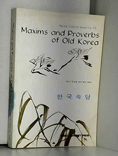 Maxims and Proverbs of Old Korea (Korean: Tae Hung Ha