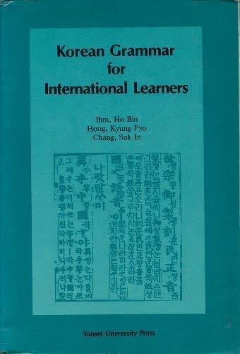 Korean Grammar for International Learners: Ihm, Ho Bin;