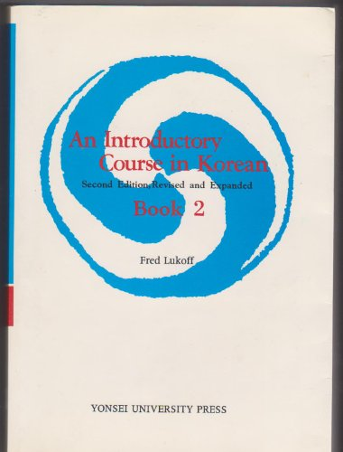 An Introductory Course in Korean Vol.2 (English: Fred Lukoff