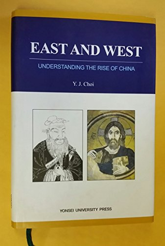 East and West: Understanding the Rise of China (Korean edition): n/a