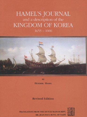 9788972250869: Hamel's Journal And A Description Of The Kingdom Of Korea 1653-1666