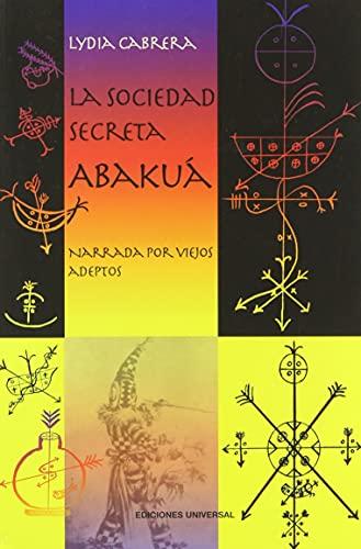 9788972944164: LA Sociedad Secreta Abakua
