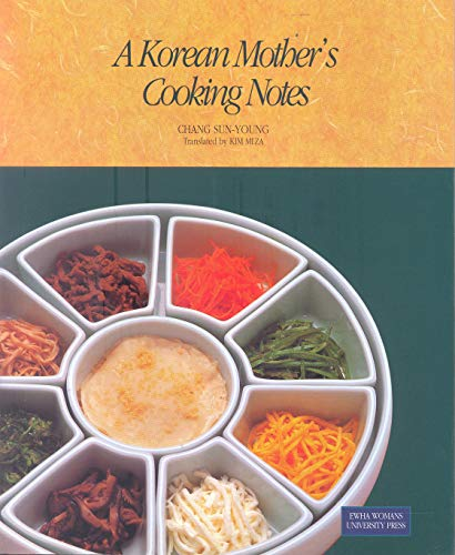 9788973002993: A Korean Mother's Cooking Notes