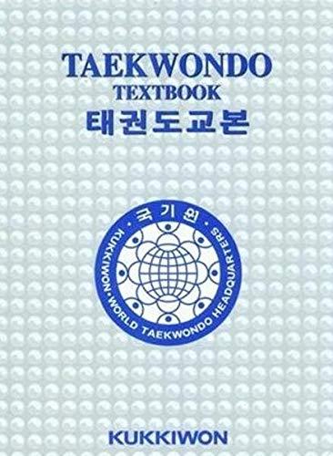 Kukkiwon Taekwondo Textbook (Korean-English): Kukkiwon